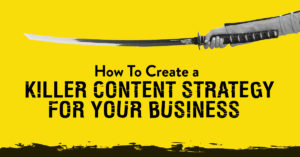 Content strategy for you business