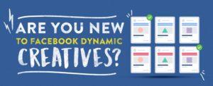 Facebook Dynamic Creatives