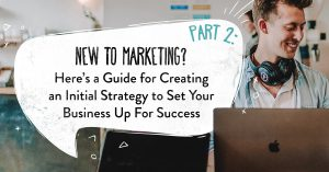 Guide for creating an initial successful strategy