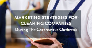 Marketing strategies for cleaning companies